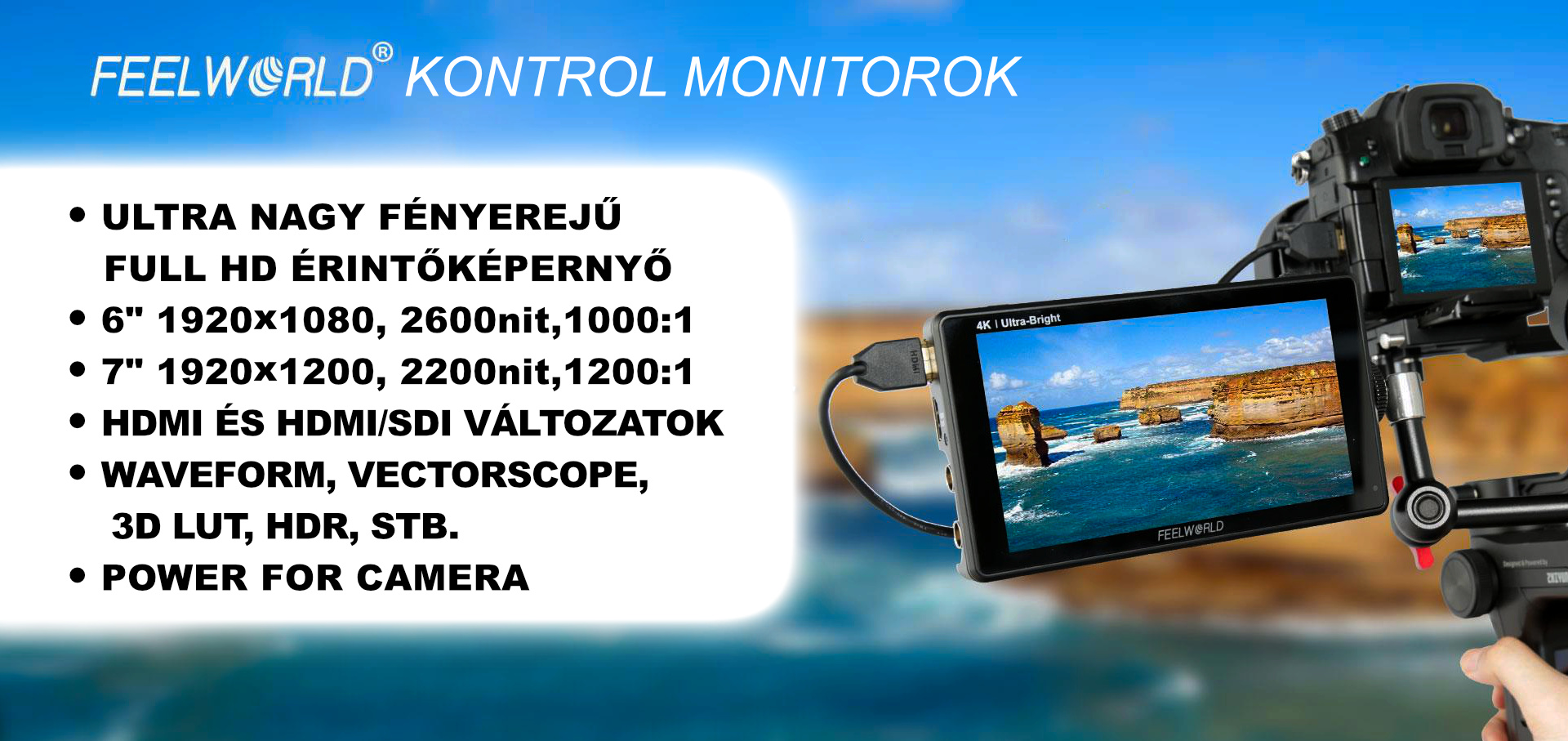 FEELWORLD kontrol monitorok